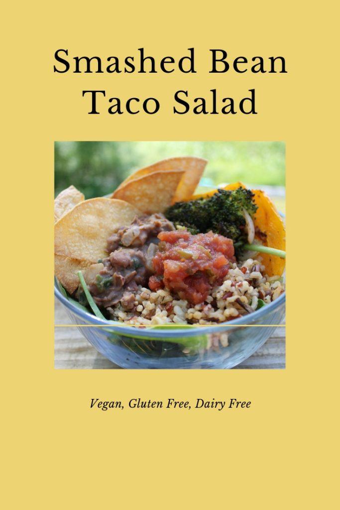 Smashed Bean Vegan Taco Salad