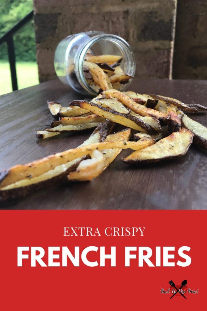 Extra Crispy Fries