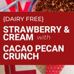 dairy free strawberry and cream dessert