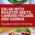 holiday salad roasted beets, candied pecans and quinoa