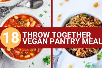 throw together vegan pantry meals
