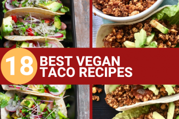 18 BEST TACO VEGAN RECIPES