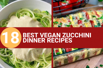 best vegan zucchini dinner recipes