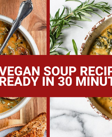 30 minute vegan soup recipes