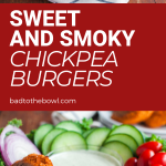 sweet and smoky chickpea burgers